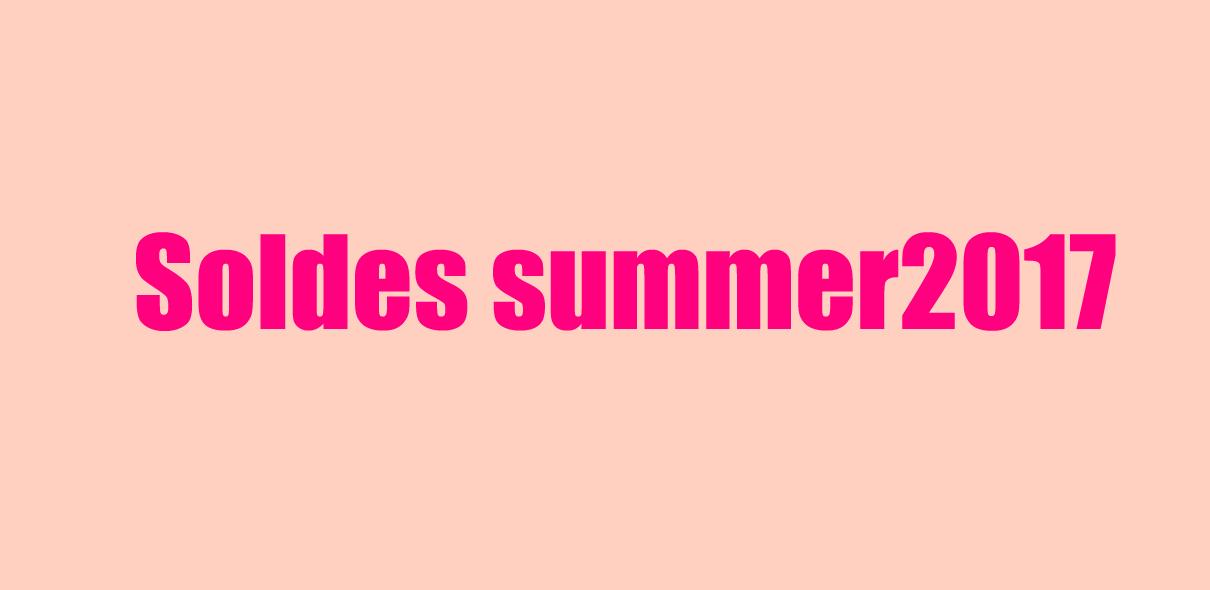 soldes summer2017