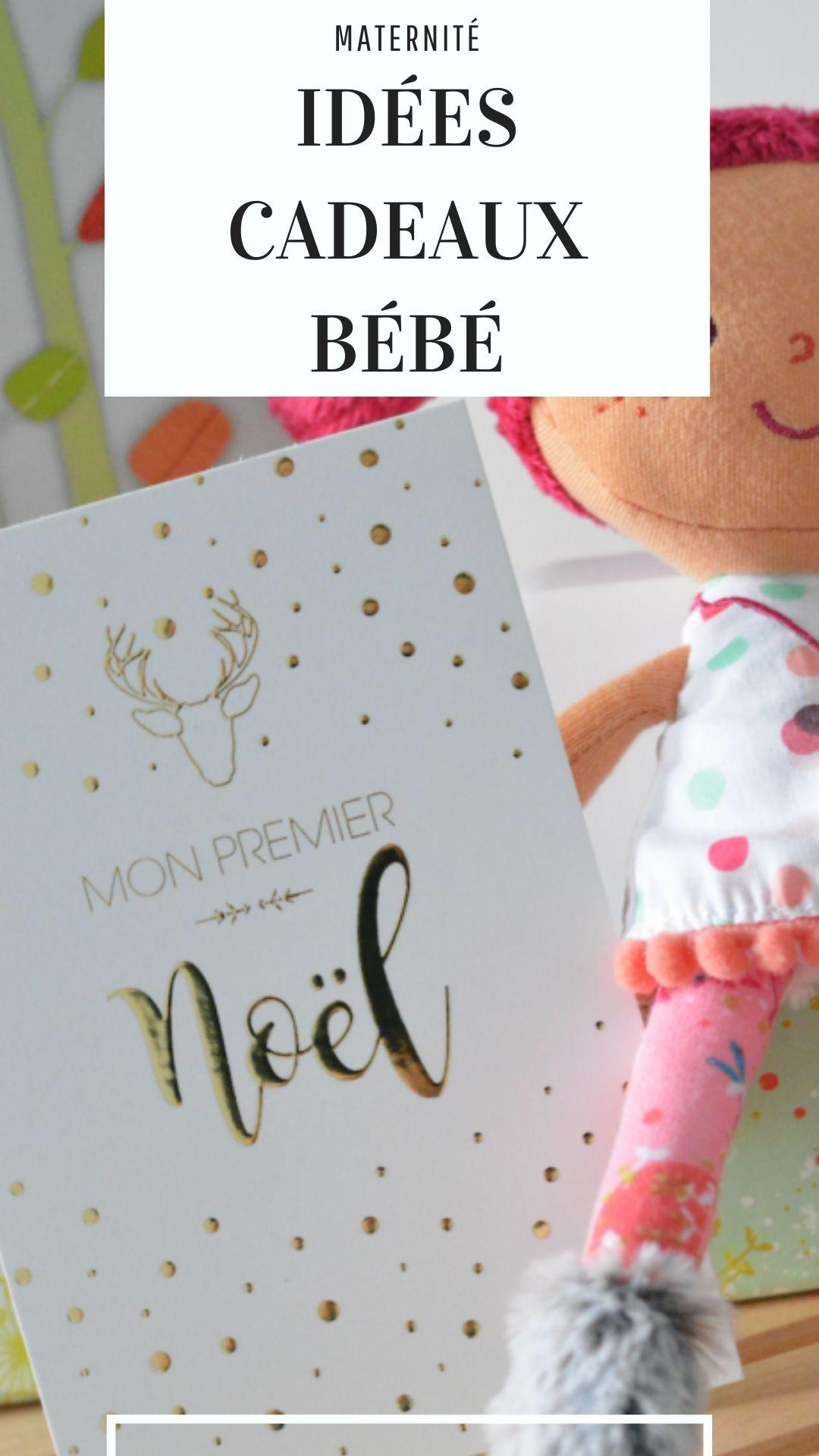 idees cadeaux bebe